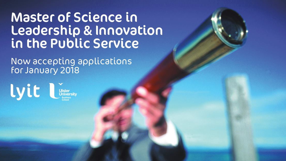 Final applications at LYIT for the MSc in Leadership & Innovation in the Public Service