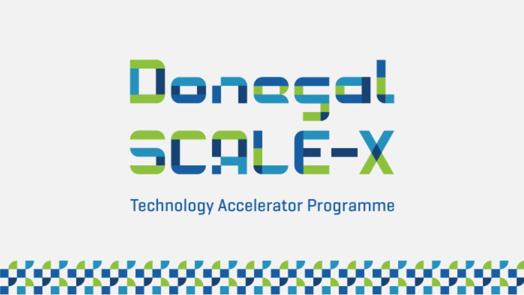 Donegal SCALE-X: Technology Accelerator Programme
